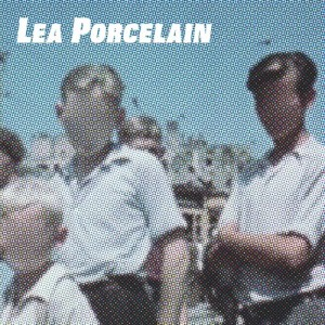 Lea Porcelain