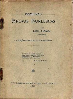 """""""Trovas burlescas"""", de Luiz Gama"""