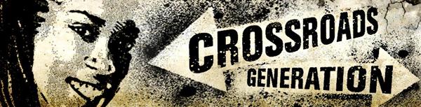 Crossroads_Generation